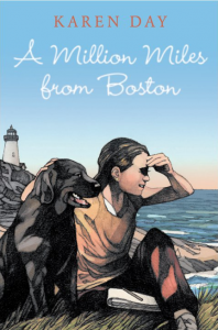 A Million Miles from Boston, Karen Day,