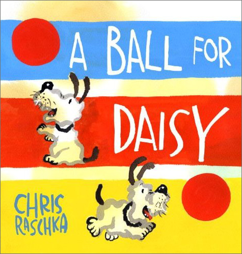 A Ball for Daisy, Chris Raschka, Caldecott