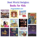 world religion books for kids, best books for kids on religion, religious books for kids, teaching kids spirituality, spirituality and kids, children and religion, religion and kids