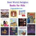 world religion books for kids, best books for kids on religion, religious books for kids, teaching kids spirituality, spirituality and kids, children and religion, religion and kids