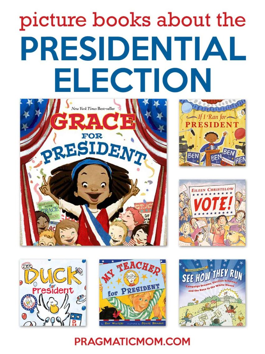 Picture Books about the Presidential Election