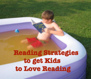 getting kids to love reading, reading strategies, books for kids, reading and kids,