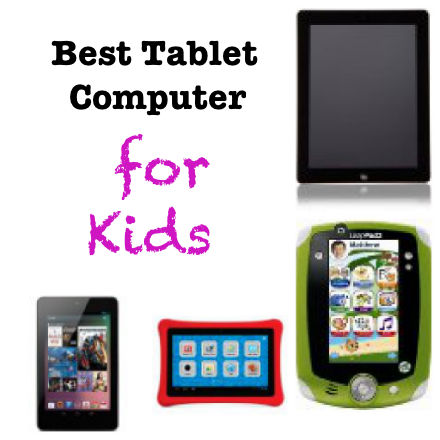 What's the Best Kid's Tablet? – PragmaticMom