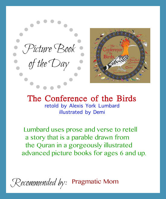 spiritual picture books, Conference of the Birds, Demi, Koran picture book, Quran picture book, Muslim parable picture book