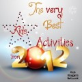 best kids activity for 2012, my best post, mom blog my best post, best kids' activity post for 2012