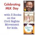 MLK books, MLK day books for kids, Martin Luther King Jr books for kids, books to celebrate MLK