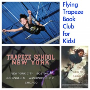 flying trapeze book club for kids, the girls who could fly book club, book club for boys, book club for girls, trapeze book club for kids