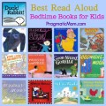 bedtime books for kid, best picture books, best board books, best bedtime books for kids, best read aloud books for kids
