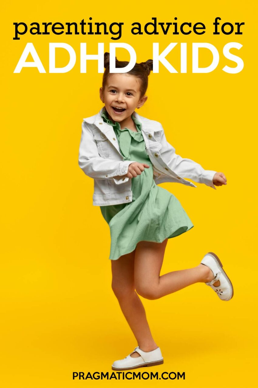Parenting Advice for ADHD Kids