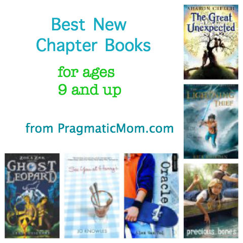 Great New Chapter Books For Ages 9 And Up Pragmaticmom
