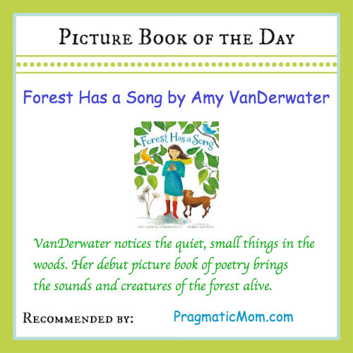 picture book of the day, poetry for kids, Forest Has a Song, Amy Ludwig VanDerpool