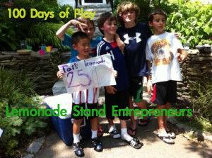 100 Days of Play, Lemonade Stand entrepreneurs