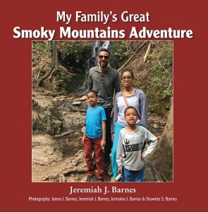 My Family's Great Smoky Mountains Adventure by Jeremiah J. Barnes