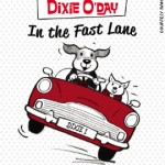 Dixie O'Day in the Fast Lane