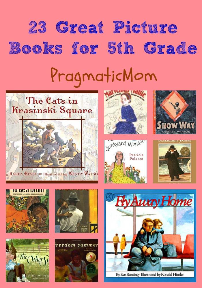 23 great picture books for 5th grade pragmaticmom 5thgradepicturebooks solutioingenieria Images