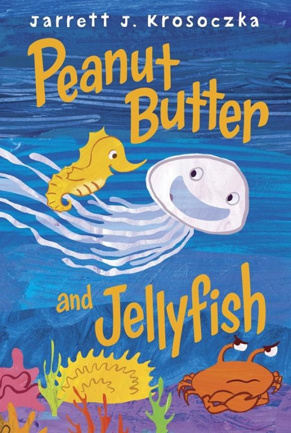 peanut butter and jellyfish by jarrett krosoczka trailer exclusive