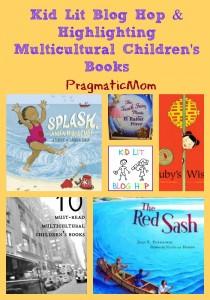 Kid Lit Blog Hop & Highlighting Multicultural Children's Books