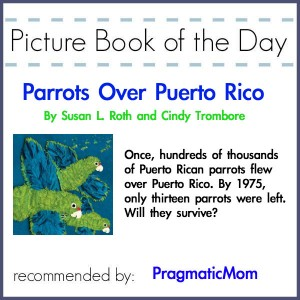 Parrots of Puerto Rico Picture Book of the Day