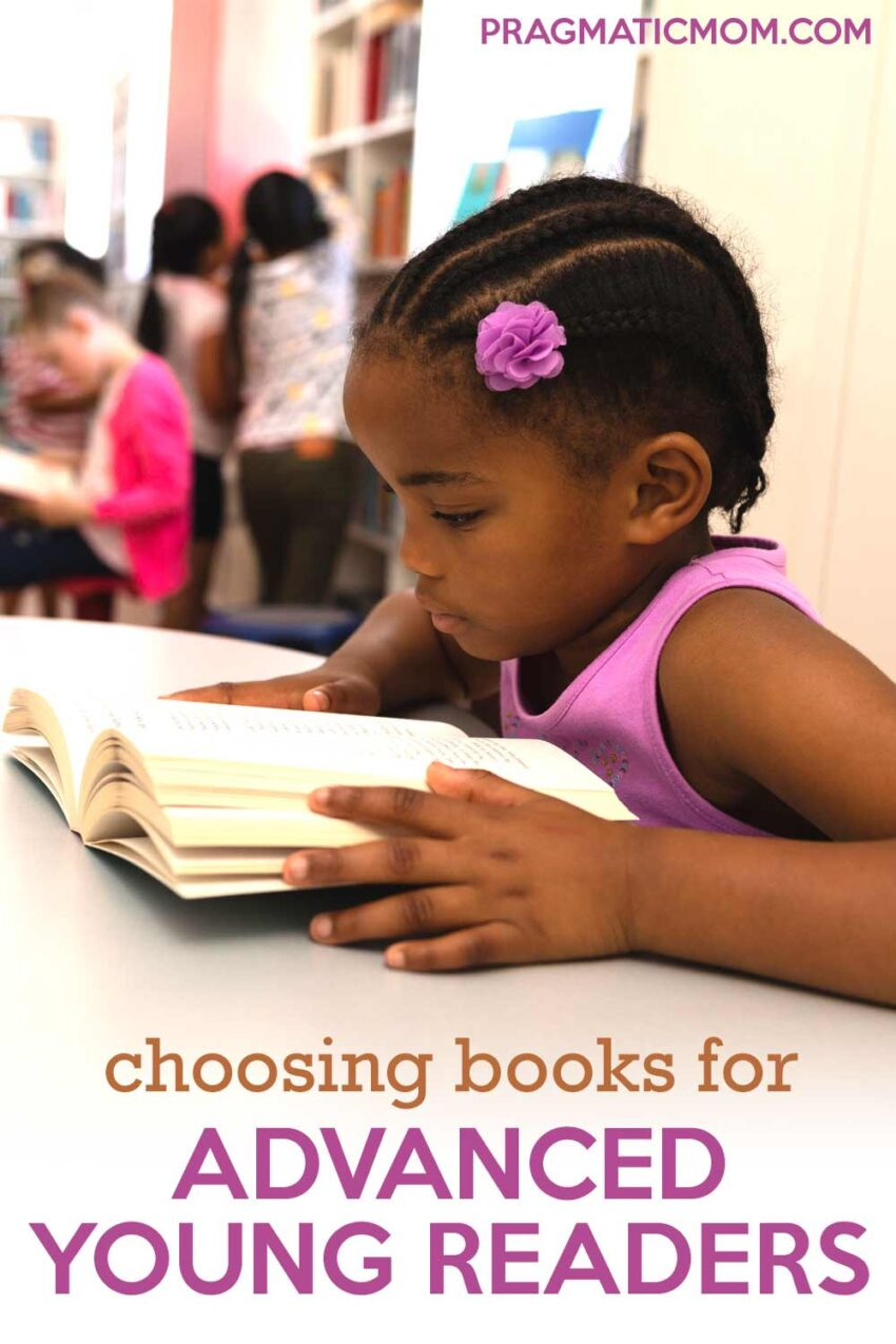 Choosing Books for Advanced Young Readers