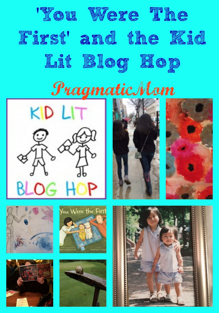 You Were The First picture book and the Kid Lit Blog Hop