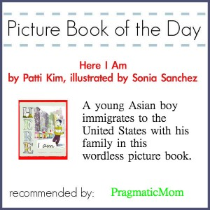 Here I Am immigration picture book of the day, wordless immigration picture book