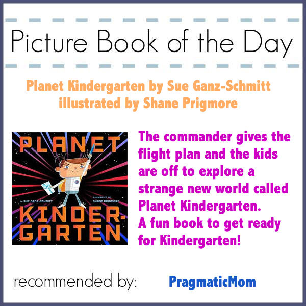 Planet Kindergarten Picture Book of the Day for starting Kindergarten