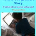 get kids writing with progressive story, teacher gift idea