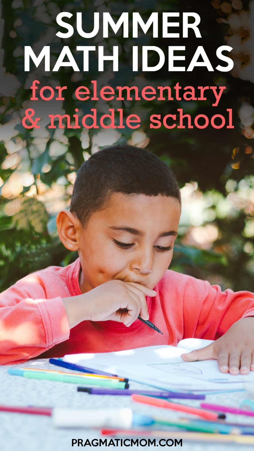 Summer Math Ideas for Elementary and Middle School