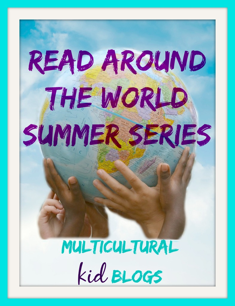 Multicultural Kids Blog: Read Around the World Summer Reading Series