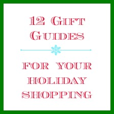 12 Gift Guides for Your Holiday Shopping