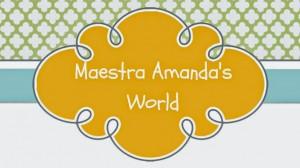 Maestra Amanda's World