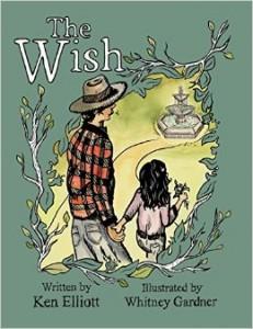 The Wish by Ken Elliot