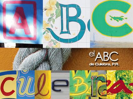 he ABC of Culebra, P.R. by Juan C. Garavito Medina