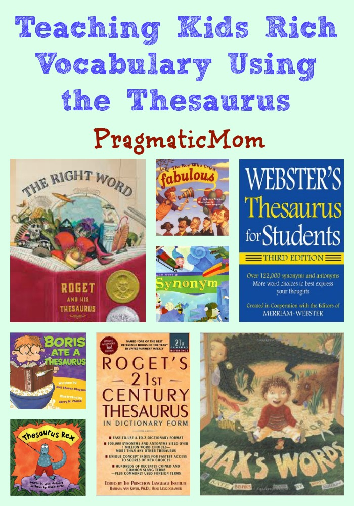 0e060240925 Rich Vocabulary Part 2: Using the Thesaurus – PragmaticMom