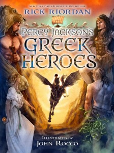 Percy Jackson Greek Heroes by Rick Riordan