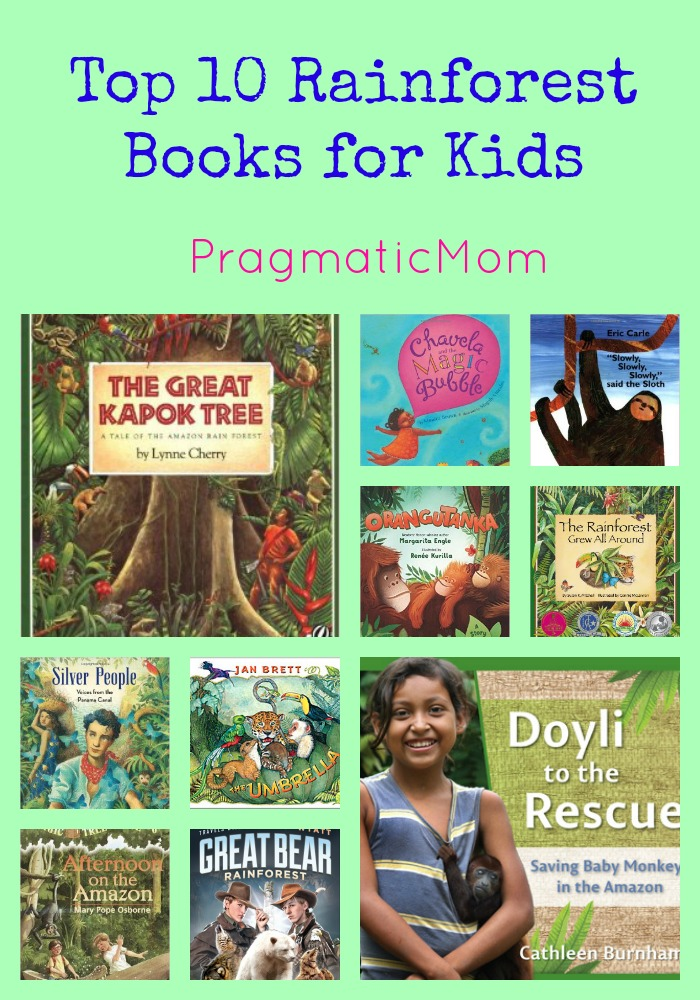 Top 10 rainforest books for kids pragmaticmom for Children s armchairs 10 of the best