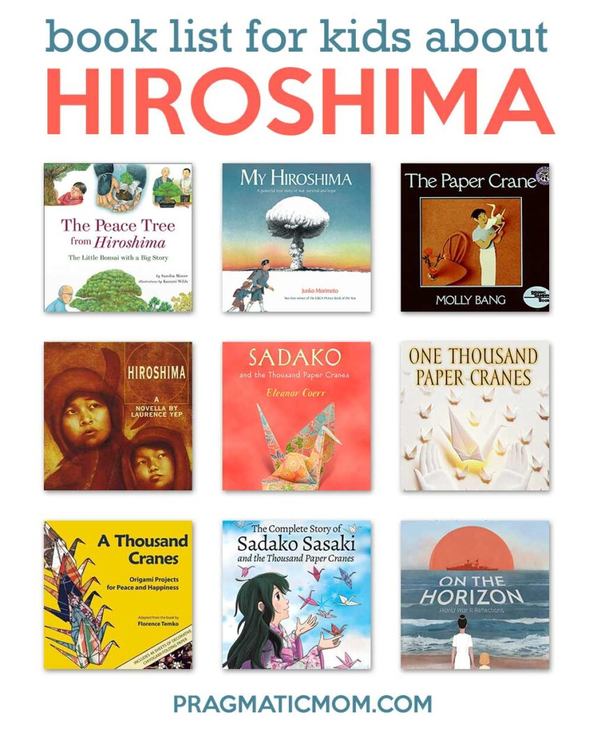 In Memory of Hiroshima Bombing: A Project and Book List for Kids