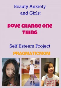Beauty Anxiety and Girls: Dove Change One Thing