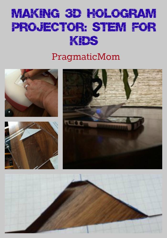 Making 3D Hologram Projector: STEM for Kids – PragmaticMom