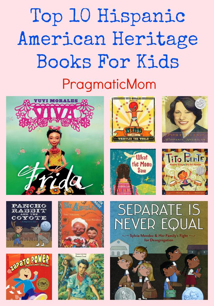 Top 10 Hispanic American Heritage Books For Kids