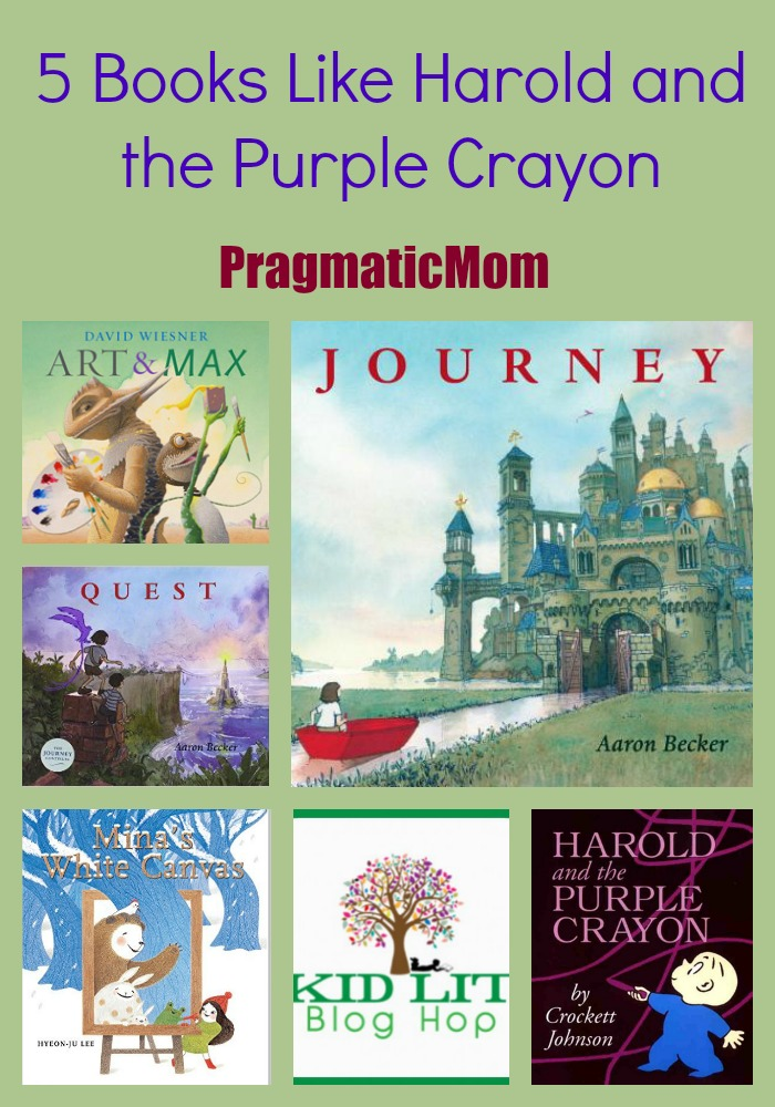 5 Books Like Harold and the Purple Crayon & Kid Lit Blog Hop