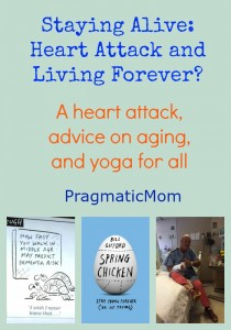Staying Alive: Heart Attack and Living Forever?