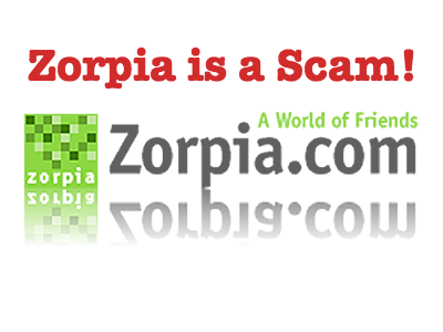 Zorpia is a Pfishing Scam: BEWARE!!