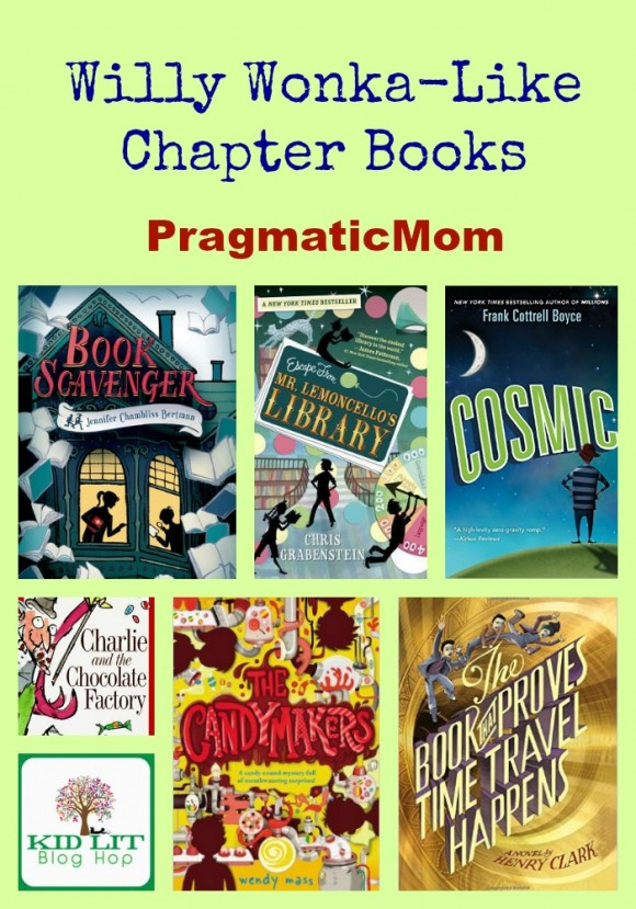 Willy Wonka-Like Chapter Books & Kid Lit Blog Hop