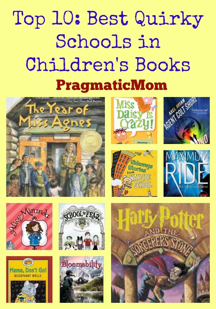 Top 10 Best Quirky Schools In Children S Books Pragmaticmom