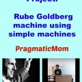 5th Grade Rube Goldberg Science Project