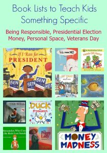 Books to teach kids about money, personal space, election, responsibility