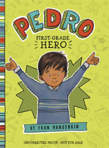 Great new early chapter books pragmaticmom pedro first grade hero fran manuskin fandeluxe Images