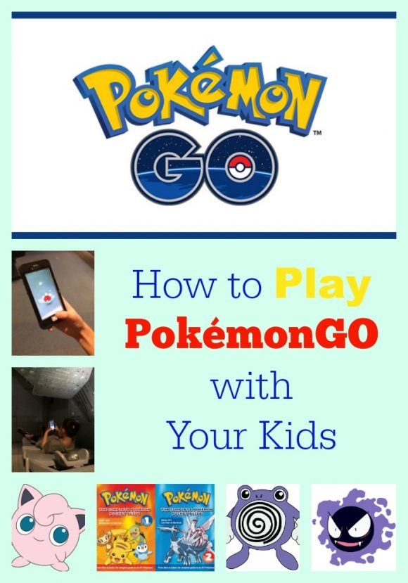 How to Play PokemonGo with Kids