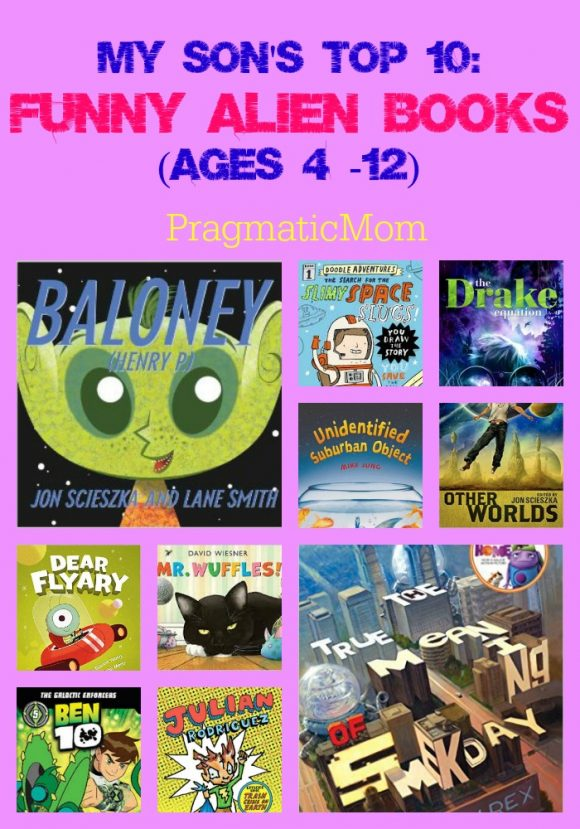 My Son's Top 10: Funny Alien Books (ages 4 -12)